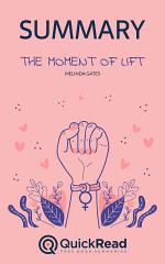 The Moment of Lift by Melinda Gates (Summary)