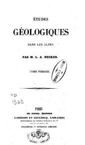 Etudes géologiques dans les Alpes