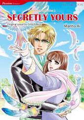 SECRETLY YOURS: Mills & Boon Comics