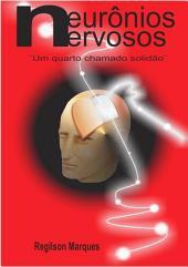 Neurônios Nervosos