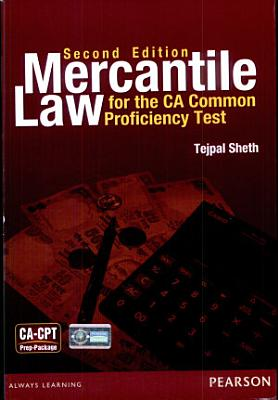 Mercantile Law for the CA Common Proficiency Test  CPT   2 e