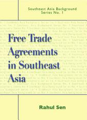 Free Trade Agreements in Southeast Asia
