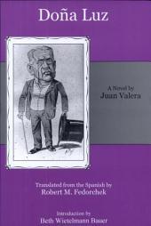 Doña Luz: A Novel