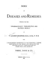 """Index of Diseases and Remedies, Reprinted from the """"Pharmacology, Therapeutics, and Materia Medica"""" of T. Lauder Brunton, ..."""