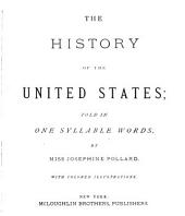 The History of the United States: Told in One Syllable Words
