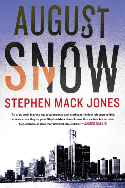 Download August Snow Book