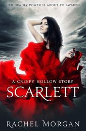 Scarlett: A Creepy Hollow Story
