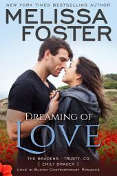 Dreaming of Love (Love in Bloom: The Bradens): Contemporary Romance