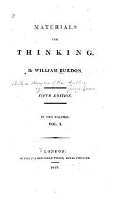 Memoir of William Burdon [by G. Ensor] Liberality of sentiment. Human inconsistencies. The imagination. Characters. The feelings. Education. British constitution. Political œconomy