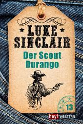 Der Scout Durango: Luke Sinclair Western