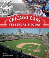 Chicago Cubs Yesterday   Today PDF