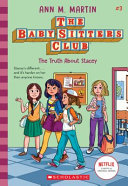 Baby Sitters Club  3  the Truth about Stacey Book