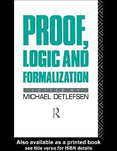 Proof  Logic and Formalization