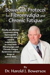 The Bowersox Protocol for Fibromyalgia and Chronic Fat