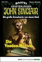 John Sinclair - Folge 1452: Die Vodoo-Mutter