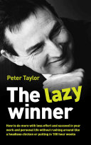 The Lazy Winner