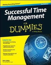 Successful Time Management For Dummies: Edition 2