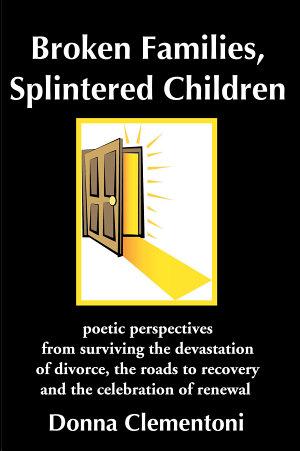 Broken Families, Splintered Children