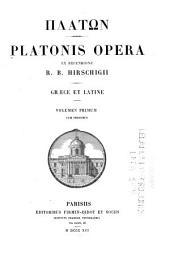 Opera; ex recens. R. B. Hirschigii: Graece et Latine cum scholiis et indicibus, Volume 44, Part 1