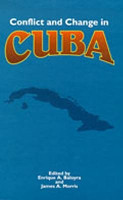 Conflict and Change in Cuba PDF