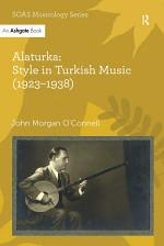 Alaturka: Style in Turkish Music (1923–1938)