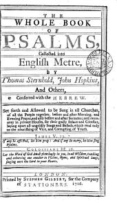 The Whole Book of Psalms, Collected Into English Metre,