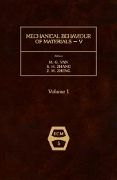 Mechanical Behaviour of Materials V: Proceedings of the Fifth International Conference, Beijing, China, 3-6 June 1987
