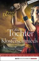 Die Tochter des Klosterschmieds PDF