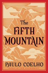 Fifth Mountain: A Novel