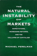 The Natural Instability of Markets