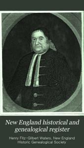 The New England Historical & Genealogical Register: Volume 1