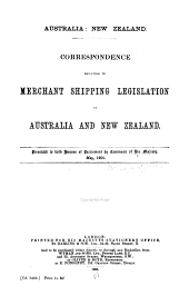 Australia: New Zealand: Correspondence relating to merchant shipping legislation in Australia and New Zealand ...