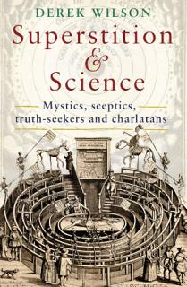 Superstition and Science  1450 1750 Book