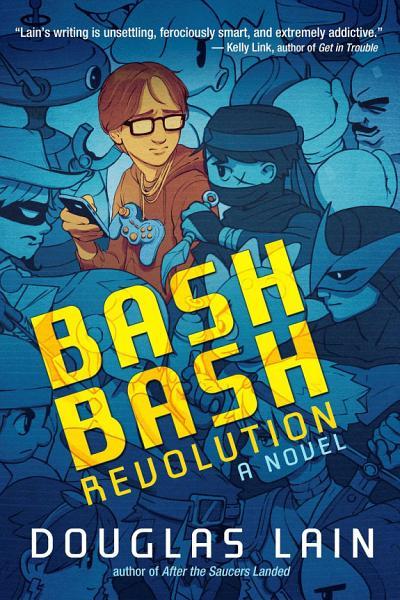 Download Bash Bash Revolution Book