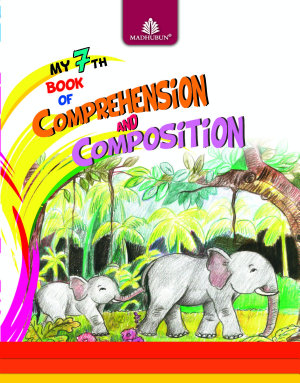 My 7th Book of Comprehension   Composition PDF