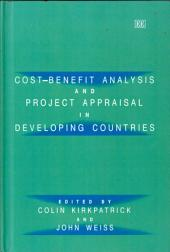 Cost-benefit Analysis and Project Appraisal in Developing Countries