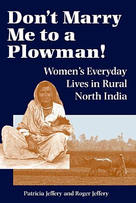 Don t Marry Me To A Plowman