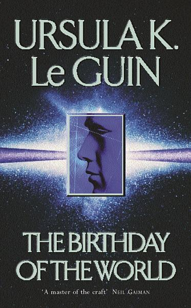 The Birthday Of The World and Other Stories
