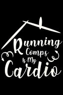 Running Comps Is My Cardio