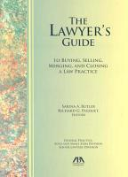 The Lawyer s Guide to Buying  Selling  Merging  and Closing a Law Practice PDF