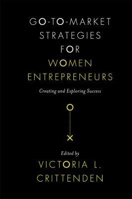Go to Market Strategies for Women Entrepreneurs
