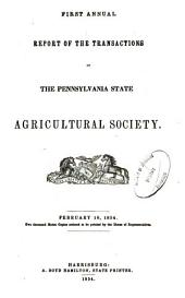 Report of the Transactions of the Pennsylvania State Agricultural Society: Volume 1