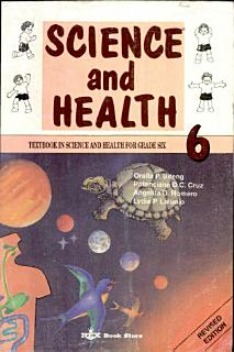 Science and Health 6  Textbook in Science and Health for Grade Six Book