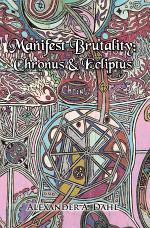 Manifest Brutality: Chronus & Ecliptus