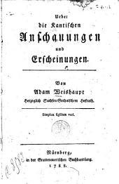 Ueber die Kantischen Anschauungen und Erscheinungen