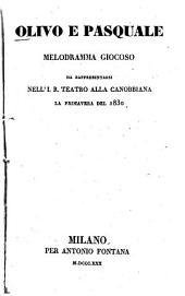 Olivo e Pasquale: Melodramma giocoso