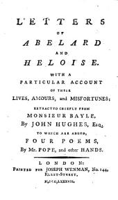 Letters of Abelard and Heloise ... By John Hughes ... To which are added, four poems, by Mr. Pope, and other hands