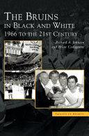 Bruins in Black & White