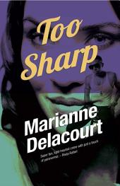 Too Sharp: Tara Sharp, book 3