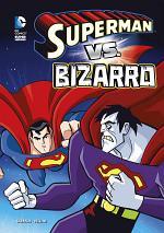 DC Super Heroes: Superman vs. Bizarro
